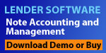 Lender Software for Mortgage Loan Management to create Late Notices, Calculate Payoffs, Print Sub 1098, Acceleration Notices, Balloon Notices, Record Payments and Print Payment Coupons all for only $49.99