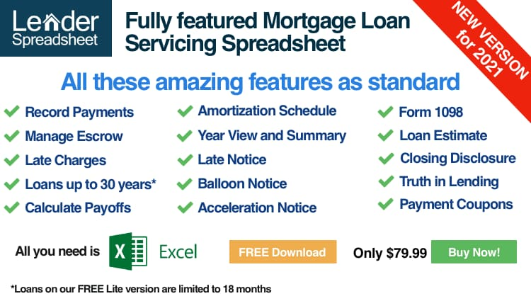 Lender Spreadsheet Pro for Mortgage Loan Management to Create Late Notices, Calculate Payoffs, Print Sub 1098, Acceleration Notices, Balloon Notices, Record Payments and Print Payment Coupons all for only $79.99